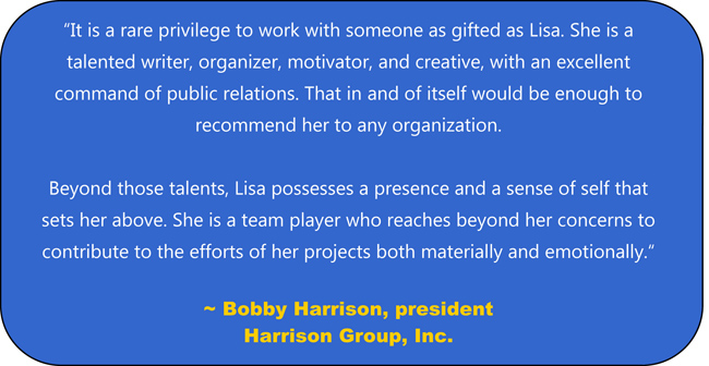 Quote about Lisa Desatnik from Bobby Harrison