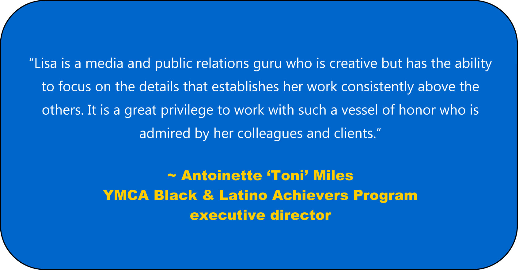 Quote about Lisa Desatnik from Antoinette Miles