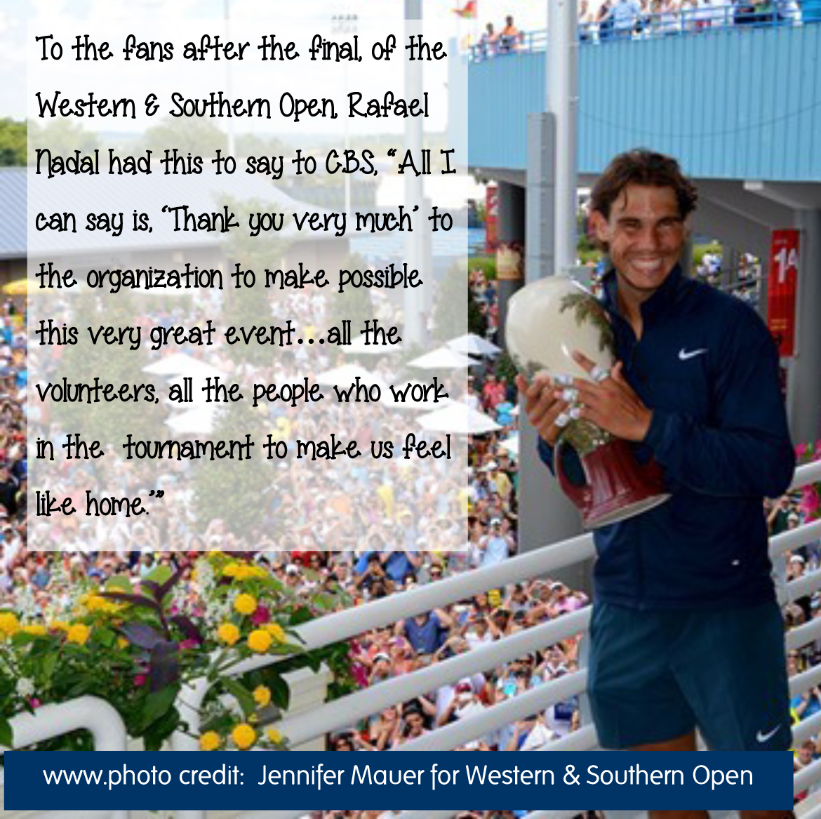 Rafael Nadal quote from Western & Southern Open tennis tournament in Mason, Ohio