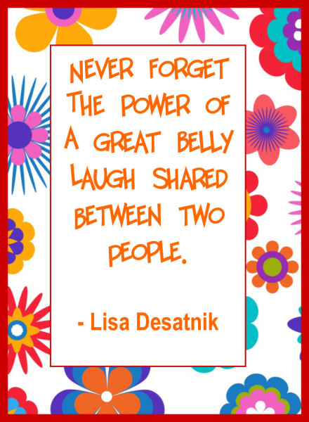 laughter quote by Lisa Desatnik