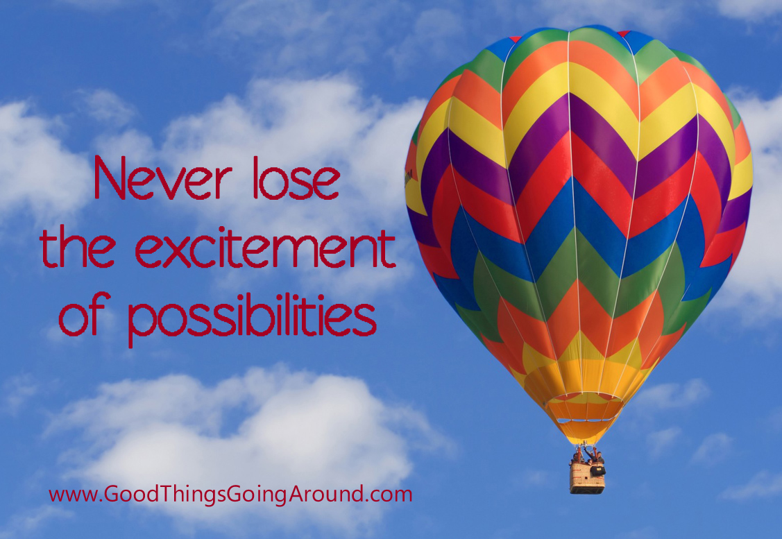 never lose sight of possibilities quote