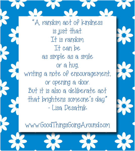 quote about a random act of kindness by Lisa Desatnik