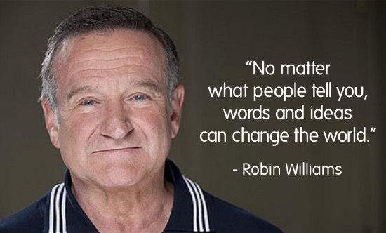 Robin Williams Quotes About Life Extraordinary Robin Williams Quote  Good Things Going Around