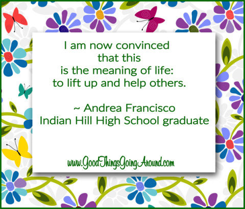 quote about life from Indian Hill High School graduate Andrea Francisco
