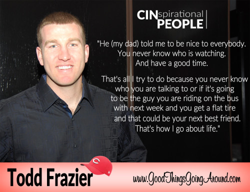 quote from Cincinnati Reds Todd Frazier