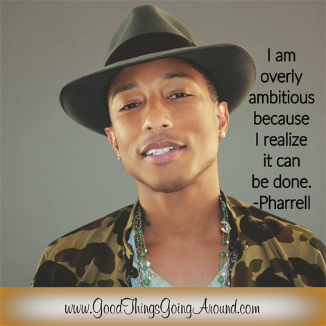 quote by Pharrell Williams