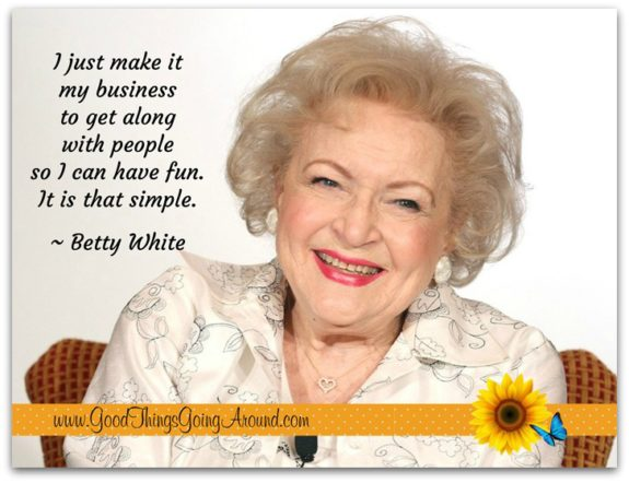 inspirational quote from Betty White
