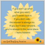Quote about life by Nora Roberts