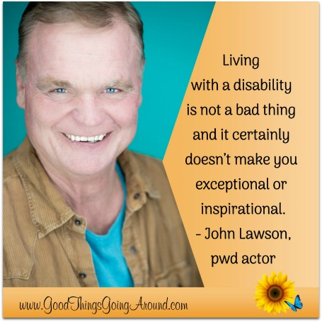 Actor John Lawson shares his story: disability does not define him.