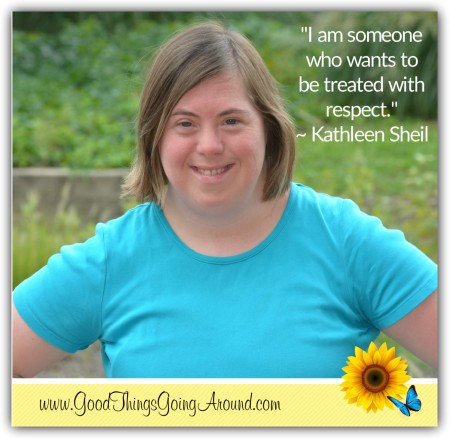Kathleen Sheil of Cincinnati has Down syndrome and wants people to know she is someone to be respected.