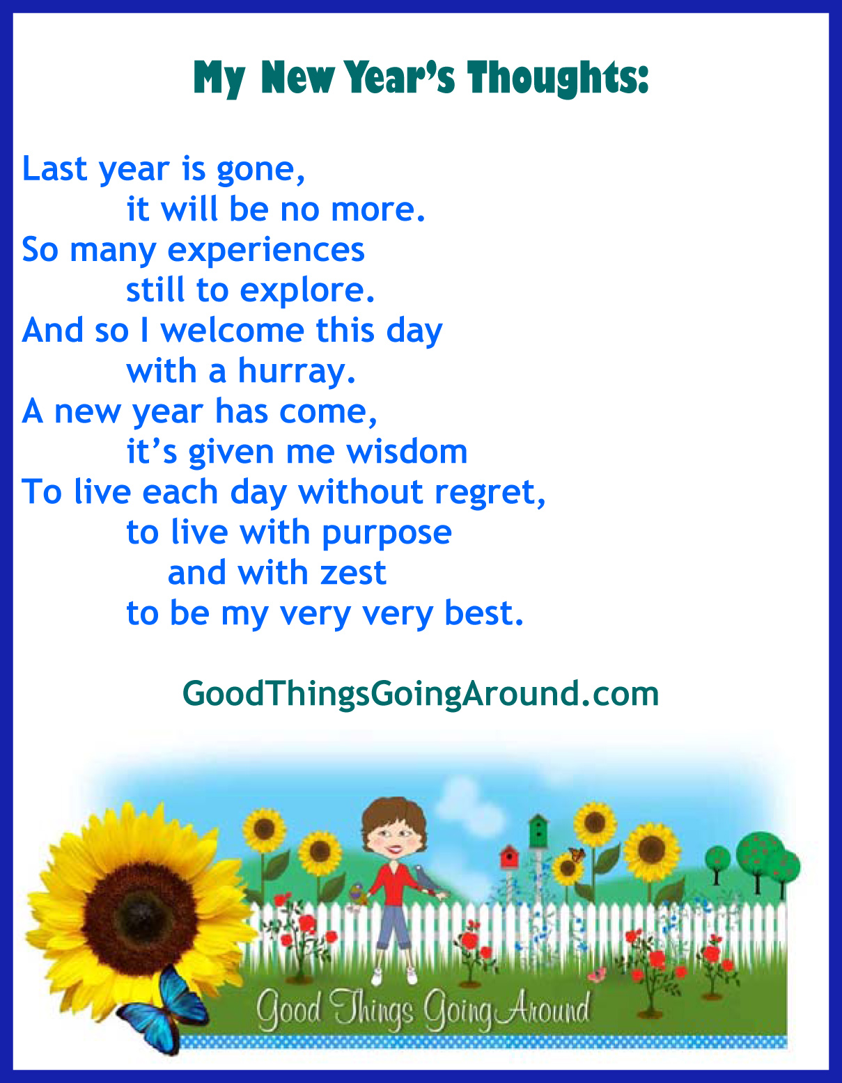 My Life Lessons – New Years Thoughts | Good Things Going Around